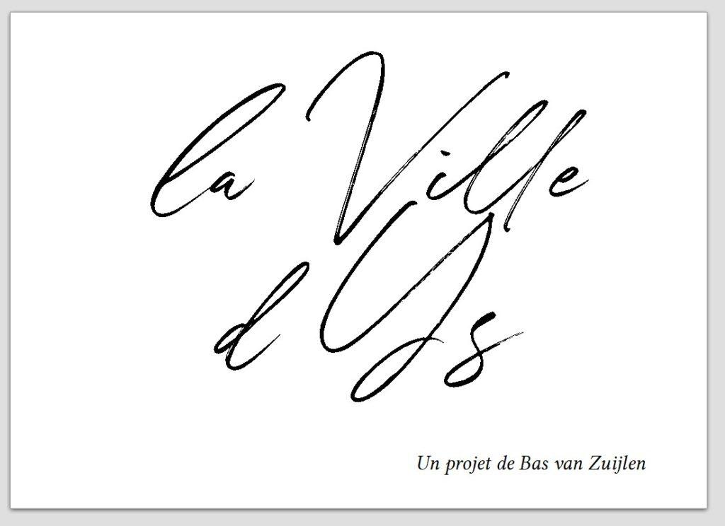 """couverture du livret """"la ville d'Ys, un projet de Bas van Zuijlen"""""""